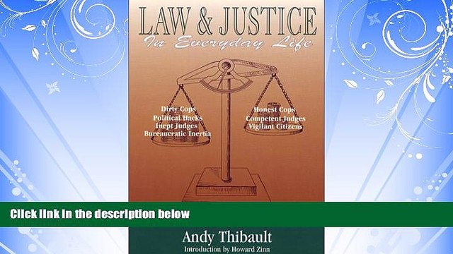 FAVORITE BOOK  Law and Justice in Everyday Life: Featuring the Cool Justice Columns of Law