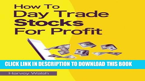 [PDF] How To Day Trade Stocks For Profit Full Online