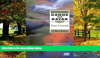 Big Deals  The Adirondack Mountain Club Canoe and Kayak Guide: East-Central New York State  Best