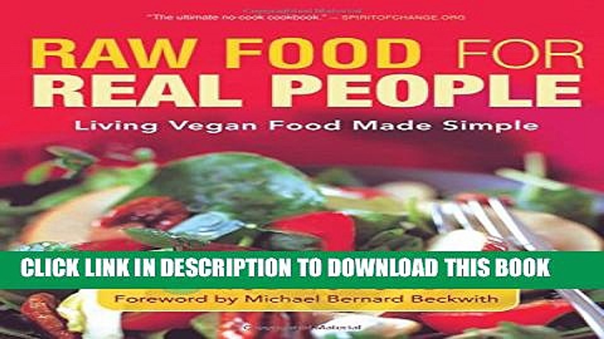 Pdf Raw Food For Real People Living Vegan Food Made Simple Full Online