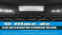 [PDF] O filme de nossas vidas: Roteiro cinematográfico (Portuguese Edition) Full Collection