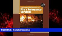 FAVORIT BOOK Legal Considerations for Fire and Emergency Services READ EBOOK