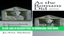 [PDF] As the Romans Did: A Sourcebook in Roman Social History, 2nd Edition Full Colection