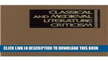 [PDF] Classical and Medieval Literature Criticism (Classical   Medieval Literature Criticism) Full