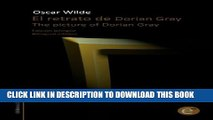[PDF] El retrato de Dorian Gray/The picture of Dorian Gray: Edición bilingüe/Bilingual edition