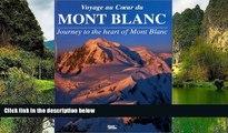 Big Deals  Voyage au Coeur du Mont Blanc: Journey to the Heart of Mont Blanc (French Edition)