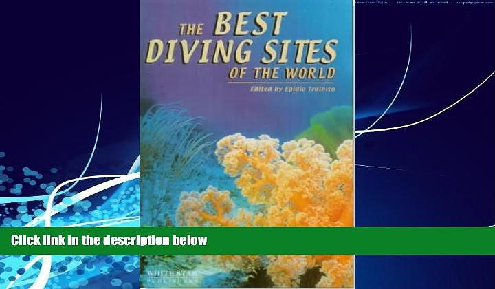 Big Deals  The Best Diving Sites of the World  Best Seller Books Best Seller