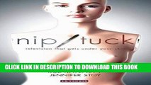 [PDF] Nip/Tuck: Television That Gets Under Your Skin (Reading Contemporary Television) Popular