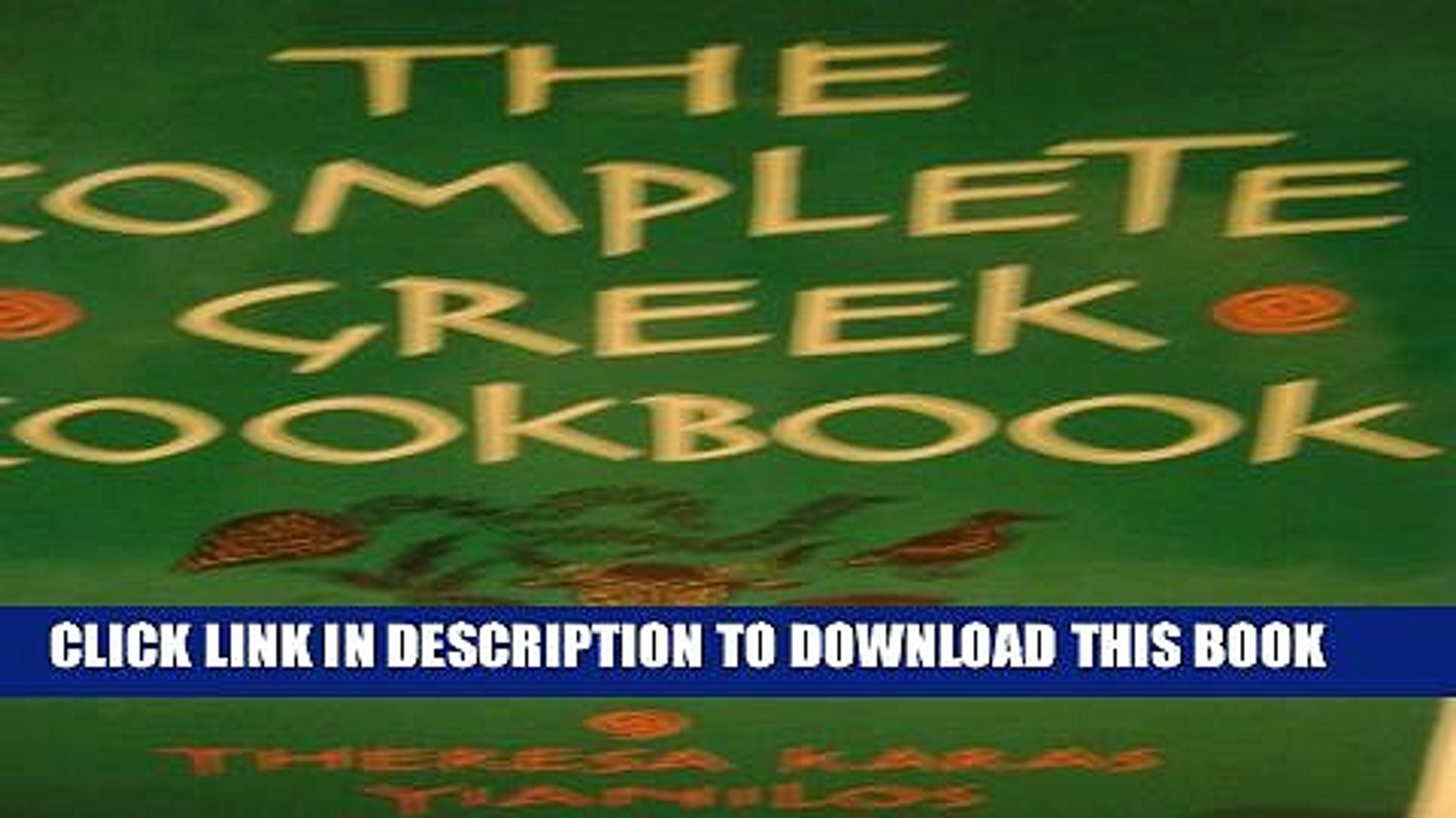 [Read PDF] The Complete Greek Cookbook: The Best from Three Thousand Years of Greek Cooking Ebook