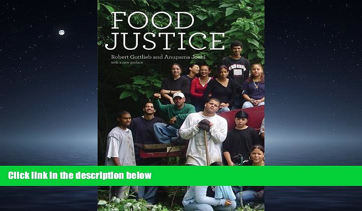 Enjoyed Read Food Justice (Food, Health, and the Environment)