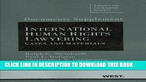 [New] Documents Supplement to International Human Rights Lawyering, Cases and Materials (American