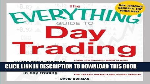 [PDF] The Everything Guide to Day Trading: All the tools, training, and techniques you need to