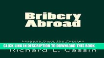 Must Have Best Practices Under The Fcpa And Bribery Act How