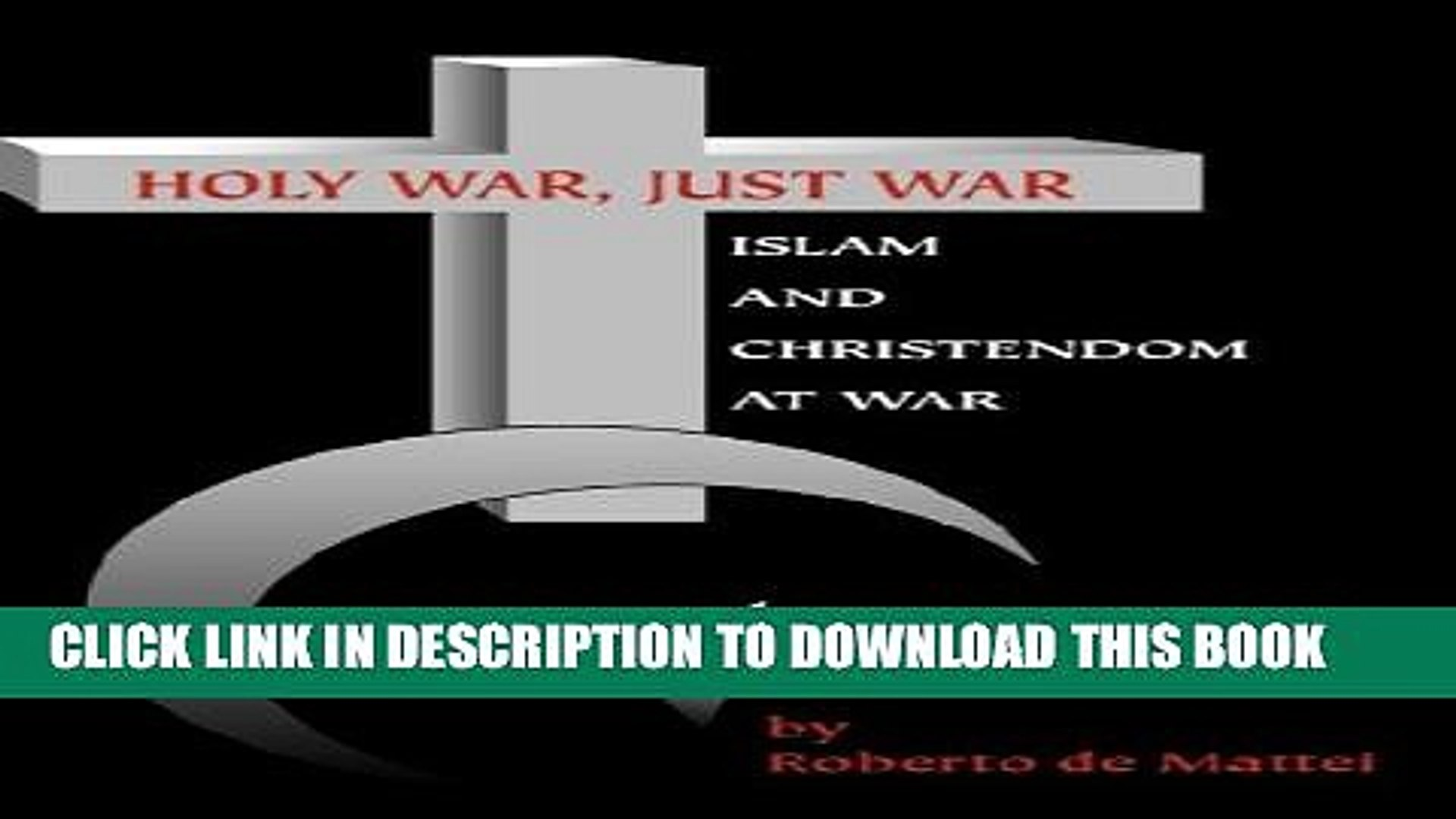 [PDF] Holy War, Just War: Islam and Christendom at War Popular Collection