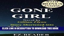 [PDF] Gone Girl: Novel by Gillian Flynn -- Story Shortened into 35 Pages or Less! (Gone Girl: