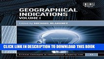 [PDF] Geographical Indications (Critical Concepts in Intellectual Property Law series, #11) Full