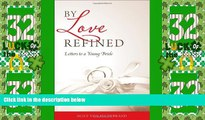 Big Deals  By Love Refined: Letters to a Young Bride  Best Seller Books Best Seller