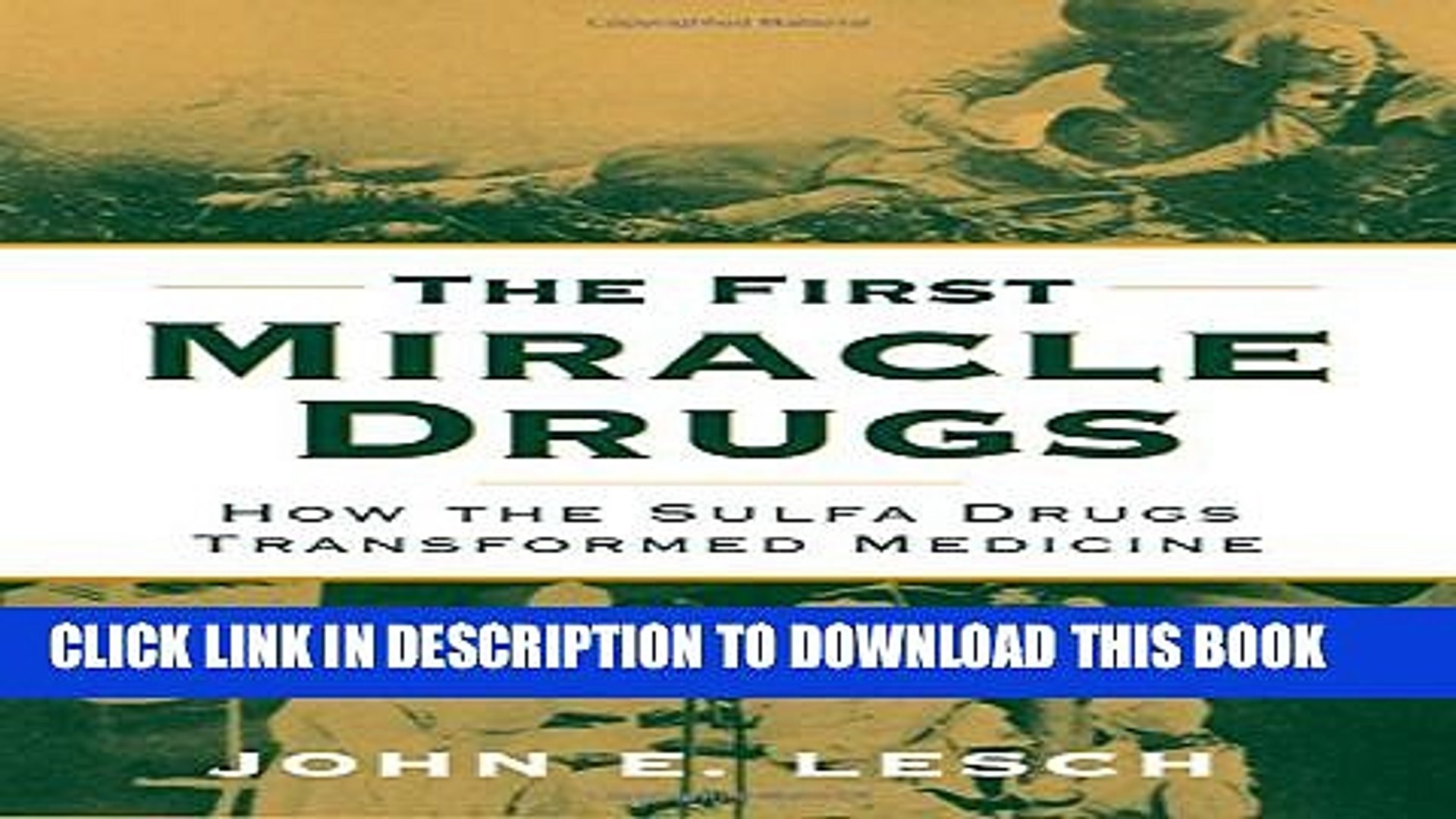 [PDF] The First Miracle Drugs: How the Sulfa Drugs Transformed Medicine Popular Online