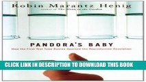 [PDF] Pandora s Baby: How the First Test Tube Babies Sparked the Reproductive Revolution Full
