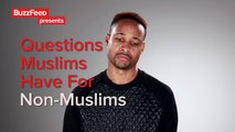 Questions Muslims Have For Non-Muslims