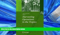 Online eBook Harvesting Operations in the Tropics (Tropical Forestry)