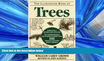 Choose Book Illustrated Book of Trees: The Comprehensive Field Guide to More than 250 Trees of