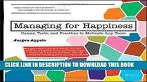 New Book Managing for Happiness: Games, Tools, and Practices to Motivate Any Team