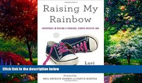 Big Deals  Raising My Rainbow: Adventures in Raising a Fabulous, Gender Creative Son  Best Seller