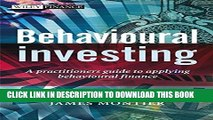 New Book Behavioural Investing: A Practitioners Guide to Applying Behavioural Finance