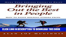 New Book Bringing Out the Best in People: How to Enjoy Helping Others Excel