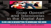 [PDF] Soap Operas and Telenovelas in the Digital Age: Global Industries and New Audiences (Popular