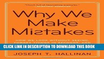 Collection Book Why We Make Mistakes: How We Look Without Seeing, Forget Things in Seconds, and
