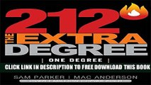 [PDF] 212 The Extra Degree: Extraordinary Results Begin with One Small Change Popular Online