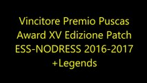 Vincitore Premio Puscas Award XV Edizione Patch ESS NODRESS 2016 2017+Legends