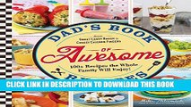 [PDF] Dad s Book Of Awesome Recipes: From Sweet Candy Bacon to Cheesy Chicken Fingers, 100+