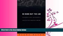 complete  No Bond but the Law: Punishment, Race, and Gender in Jamaican State Formation,