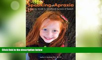 Big Deals  Speaking of Apraxia: A Parents  Guide to Childhood Apraxia of Speech  Best Seller Books