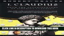New Book I, Claudius From the Autobiography of Tiberius Claudius Born 10 B.C. Murdered and Deified