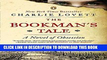 Collection Book The Bookman s Tale: A Novel of Obsession