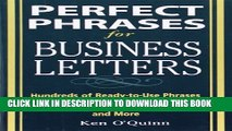 [Read PDF] Perfect Phrases for Business Letters (Perfect Phrases Series) Download Free
