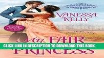 Collection Book My Fair Princess (The Improper Princesses)