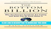 [PDF] The Bottom Billion: Why the Poorest Countries are Failing and What Can Be Done About It