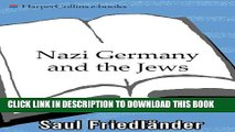 [PDF] Nazi Germany and the Jews: Volume 1: The Years of Persecution 1933-1939 Popular Colection