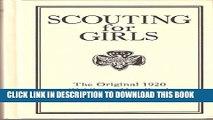 [PDF] Scouting for Girls: The Original 1920 Girl Scout Handbook Popular Online