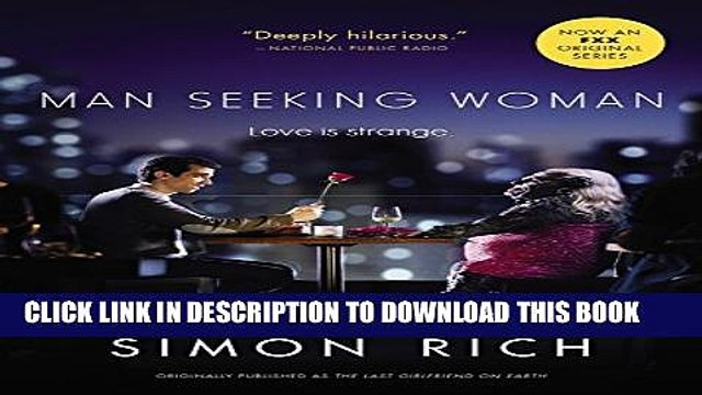 [PDF] Man Seeking Woman (originally published as The Last Girlfriend on Earth) Full Colection