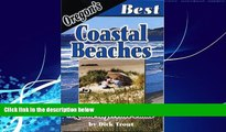 Big Deals  Oregon s Best Coastal Beaches: A Quick-reference Guide  Best Seller Books Most Wanted
