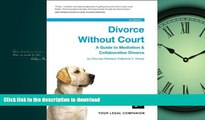 FAVORIT BOOK Divorce Without Court: A Guide to Mediation   Collaborative Divorce READ EBOOK