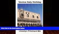 Big Deals  Venice Italy Holiday: Italie, vacances, Venise, voyage, tourisme (Volume 5) (French