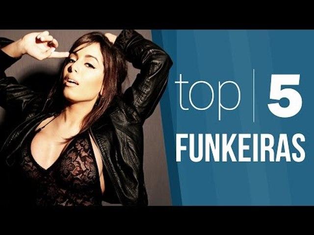 TOP 5 - Funkeiras Gostosas