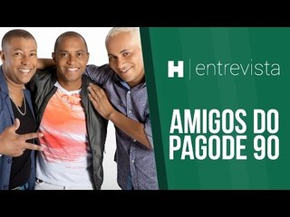 AreaH Entrevista - Amigos do Pagode 90